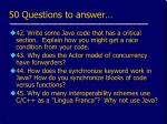 50 questions to answer10