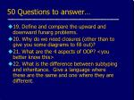 50 questions to answer4