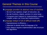 general themes in this course