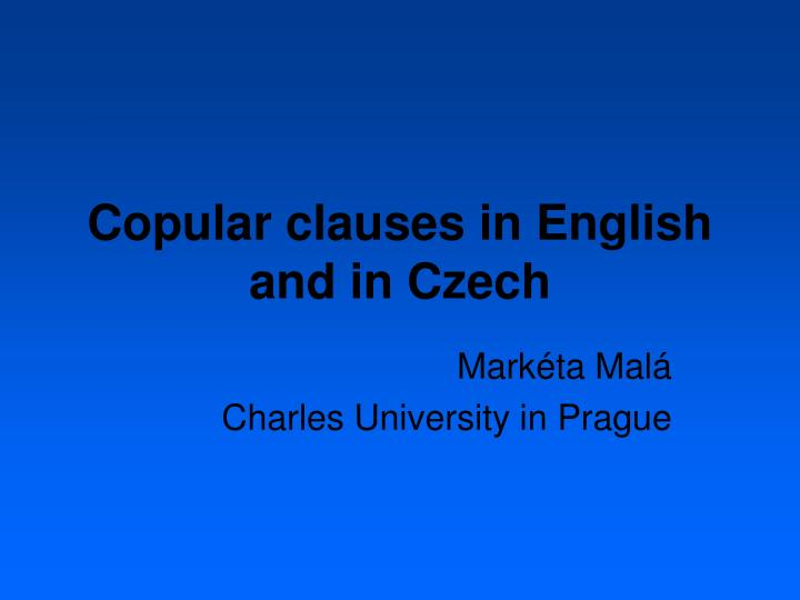 copular clauses in english and in czech n.
