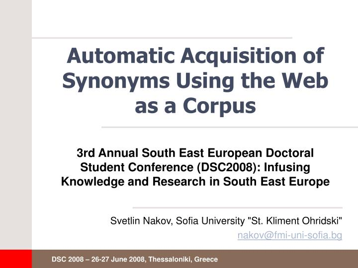 automatic acquisition of synonyms using the web as a corpus n.