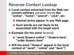reverse context lookup