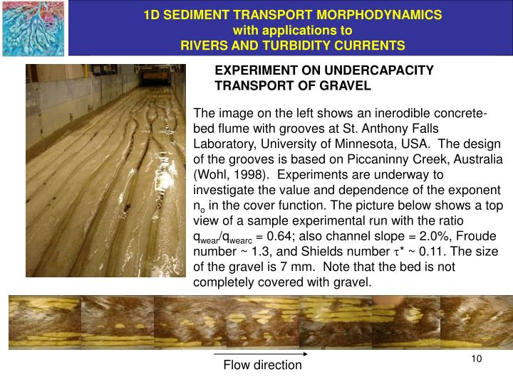 EXPERIMENT ON UNDERCAPACITY TRANSPORT OF GRAVEL