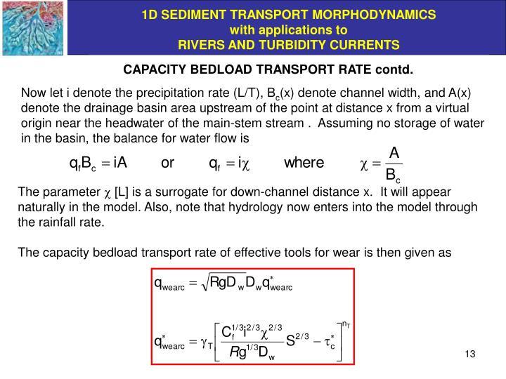 CAPACITY BEDLOAD TRANSPORT RATE contd.