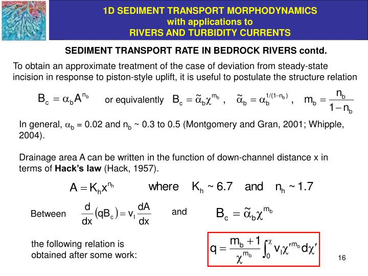 SEDIMENT TRANSPORT RATE IN BEDROCK RIVERS contd.