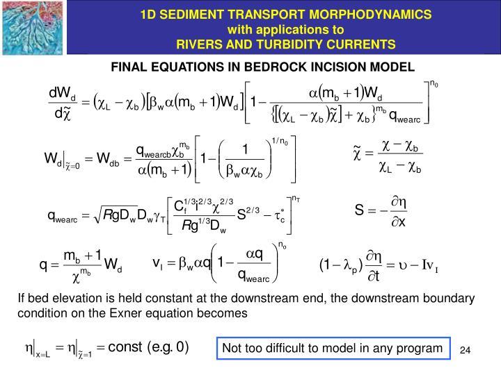 FINAL EQUATIONS IN BEDROCK INCISION MODEL