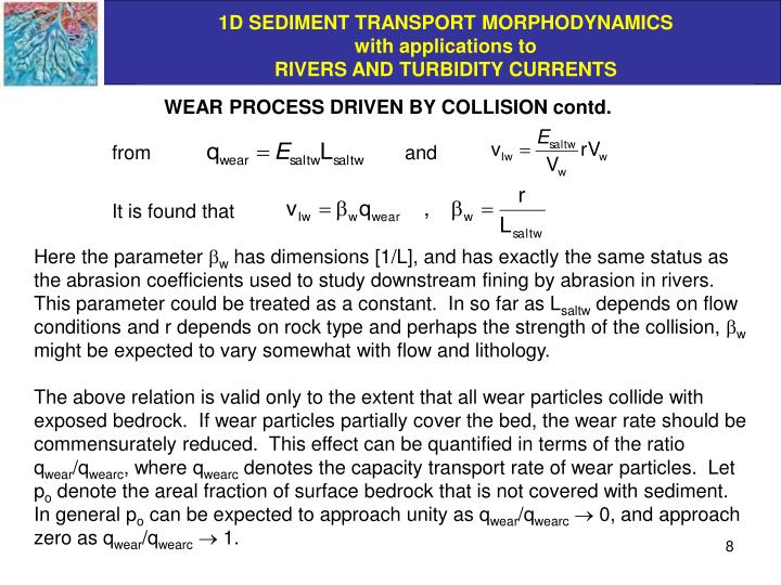WEAR PROCESS DRIVEN BY COLLISION contd.
