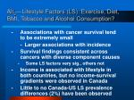 alt 3 lifestyle factors ls exercise diet bmi tobacco and alcohol consumption