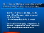 alt 5 cancer registry death clearance national us vs provincial canada