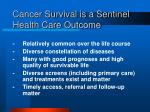 cancer survival is a sentinel health care outcome