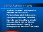 central research needs