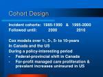 cohort design