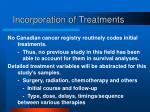 incorporation of treatments