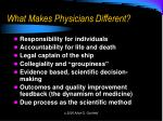 what makes physicians different