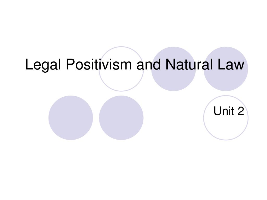 difference between natural law and legal positivism
