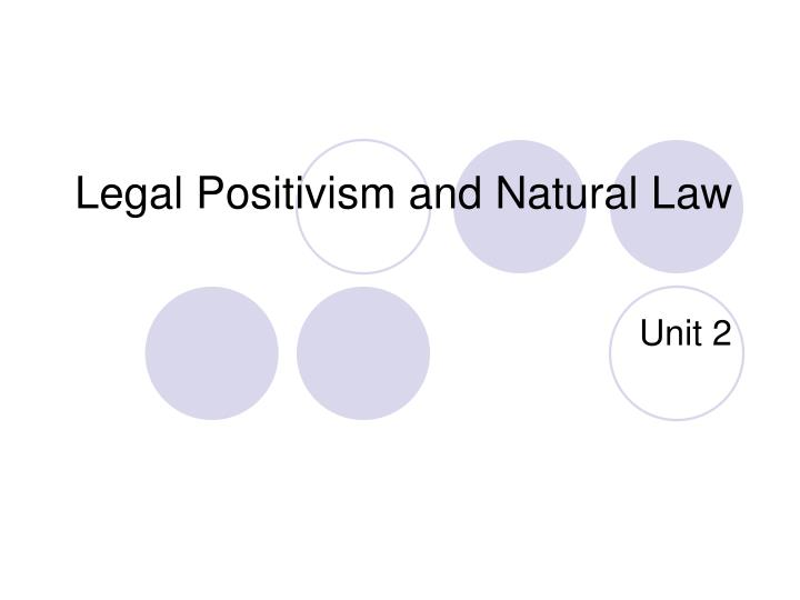 an analysis of difference of positive law and natural law The role of the law and the relation between positive and the concepts of positive and natural law however, will be the subject of analysis in another.