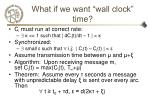what if we want wall clock time