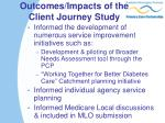 outcomes impacts of the client journey study