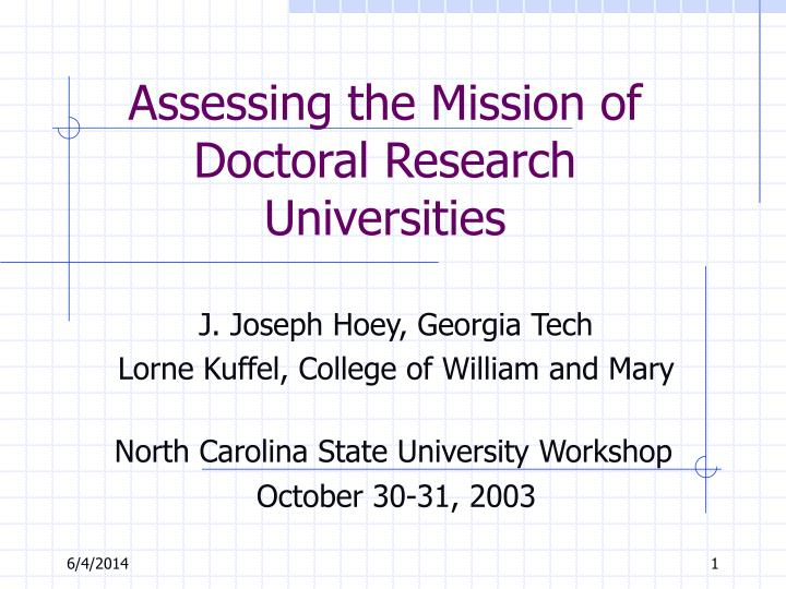 assessing the mission of doctoral research universities n.