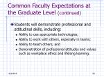 common faculty expectations at the graduate level continued