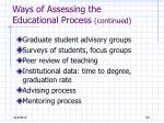 ways of assessing the educational process continued