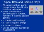 alpha beta and gamma rays