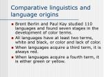 comparative linguistics and language origins