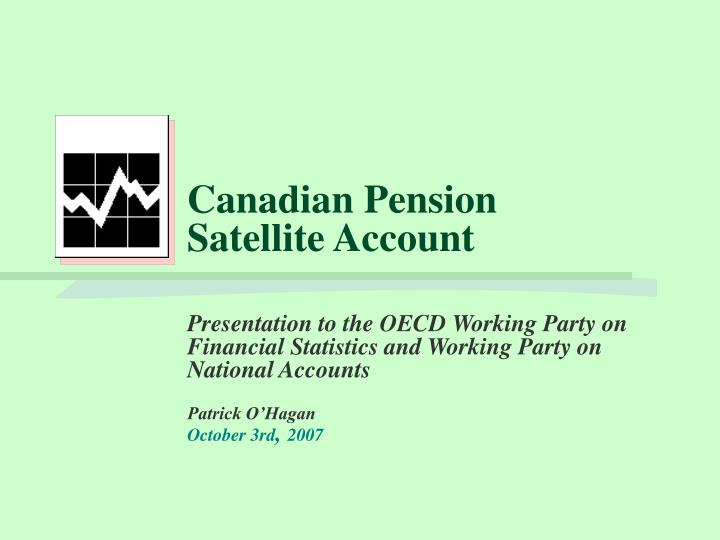 canadian pension satellite account n.