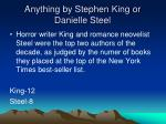 anything by stephen king or danielle steel