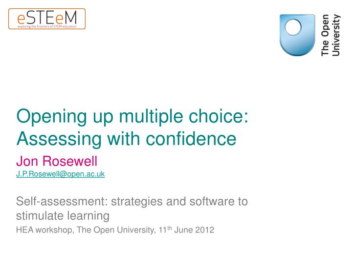 opening up multiple choice assessing with confidence n.