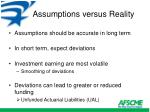 assumptions versus reality