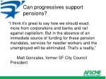 can progressives support pensions
