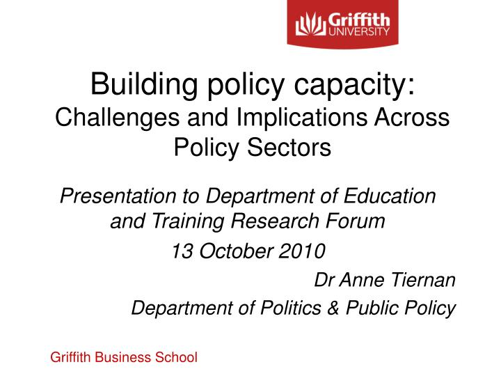 building policy capacity challenges and implications across policy sectors n.