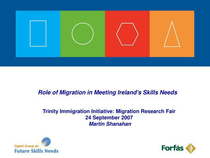 role of migration in meeting ireland s skills needs n.