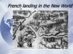 french landing in the new world