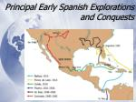 principal early spanish explorations and conquests