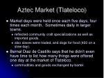 aztec market tlateloco