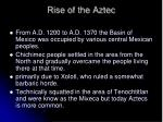 rise of the aztec
