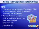 update on strategic partnership activities1