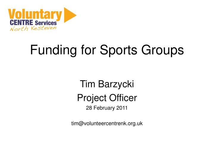 funding for sports groups n.