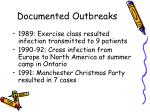 documented outbreaks