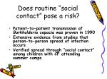 does routine social contact pose a risk