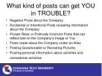 what kind of posts can get you in trouble