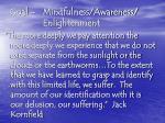 goal mindfulness awareness enlightenment
