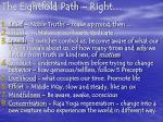 the eightfold path right