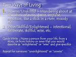 two ways of living