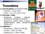 truncations