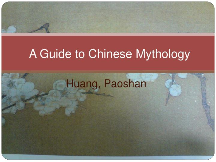 a guide to chinese mythology n.