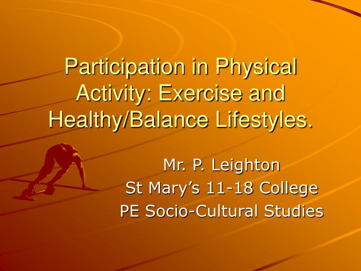 participation in physical activity exercise and healthy balance lifestyles n.
