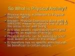so what is physical activity